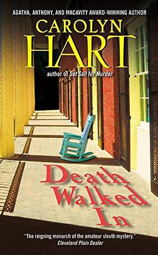 Death Walked In by Hart Carolyn