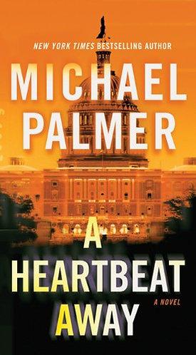 A Heartbeat Away by Palmer Michael