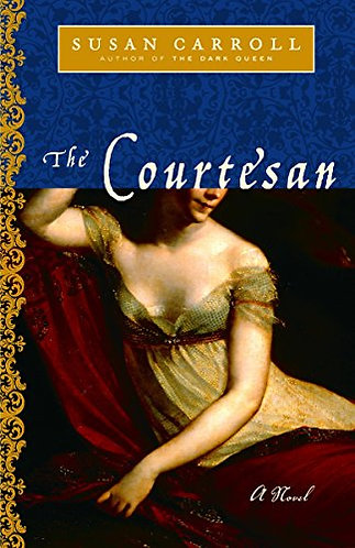 The Courtesan by Carroll Susa