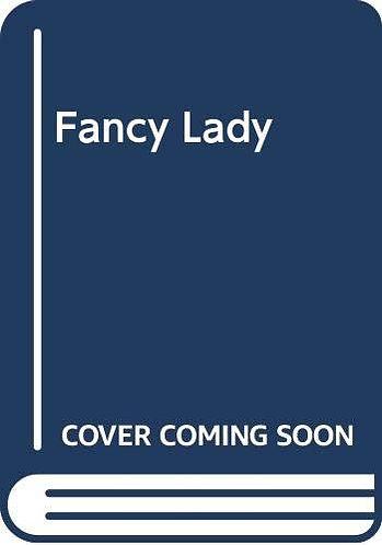 Fancy Lady by Hancher P