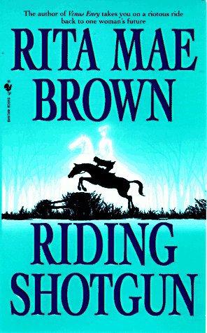 Riding Shotgun by Brown Rita Mae