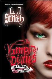 The Vampire Diaries The Return: Midnight by Smith L.J.