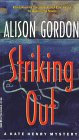 Striking Out by Gordon A