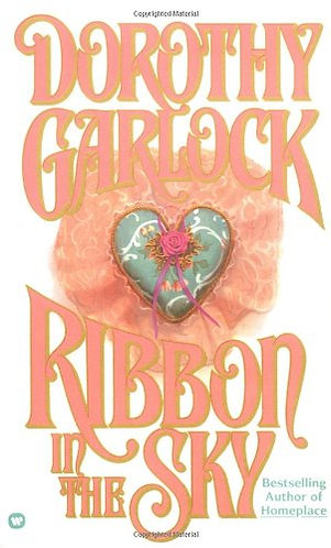 Ribbon In The Sky by Garlock D