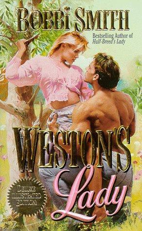 Weston's Lady by Smith Bobbi