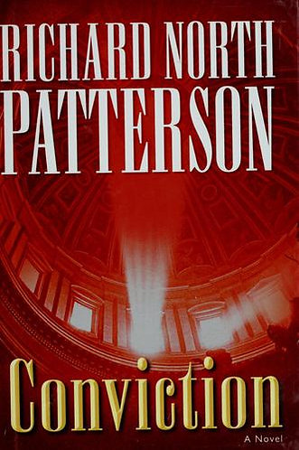 CONVICTION by Patterson Richard North