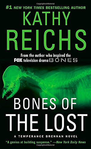 Bones Of The Lost by Reichs Kathy