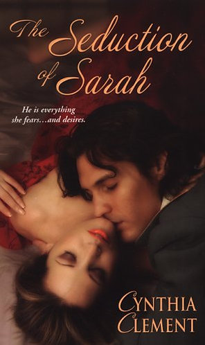 The Seduction of Sarah by Clement Cynthia