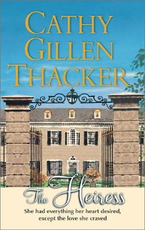 The Heiress by Thacker Cg
