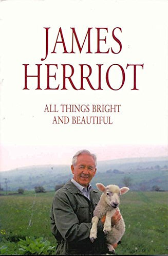 All Things Bright And Beautiful by Herriot James