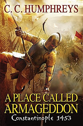 A Place Called Armageddon by Humphreys C C