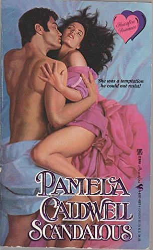 Scandalous by Caldwell Pamela