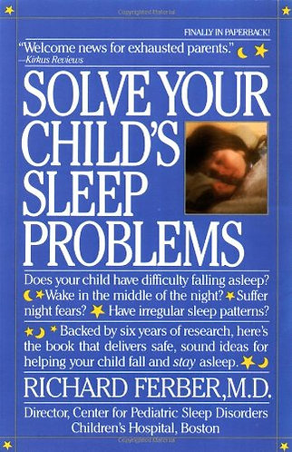 Solve Your Child's Sleep Prob. by Ferber R Md