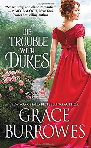 Burrowes Grace - The Trouble with Dukes
