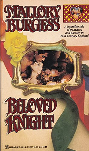 Beloved Knight by Burgess Mallory