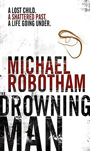 The Drowning Man by Robotham Michael