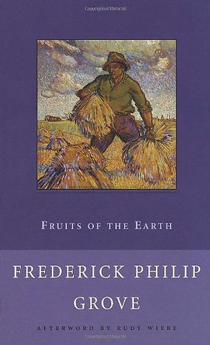 Fruits Of The Earth by Grove F P