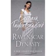 Bradford Barbara Taylor - The Ravenscar Dynasty