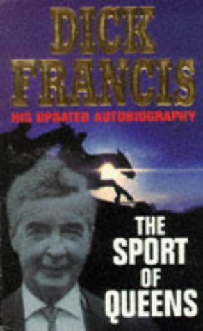The Sport Of Queens by Francis Dick