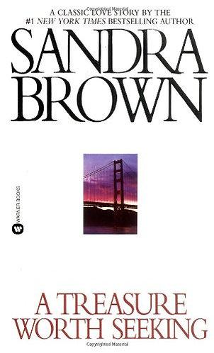 A Treasure Worth Seeking by Brown Sandra