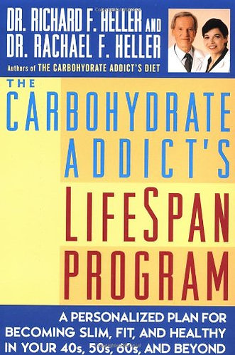 The Carbohydrate Addicts Life by Heller Dr.r