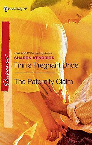 Finn's Pregnant Bride/The Paternity Clai by Kendrick Sharon