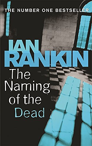 The Naming of the Dead by Rankin Ian