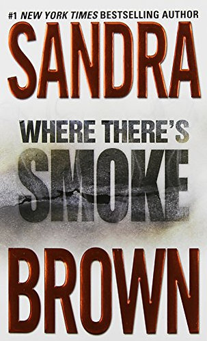 Where There's Smoke by Brown Sandra