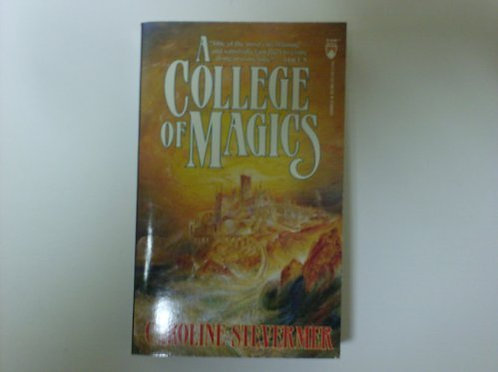 A College Of Magics by Stevermer Caroline