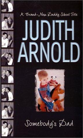 Arnold J - Somebody's Dad