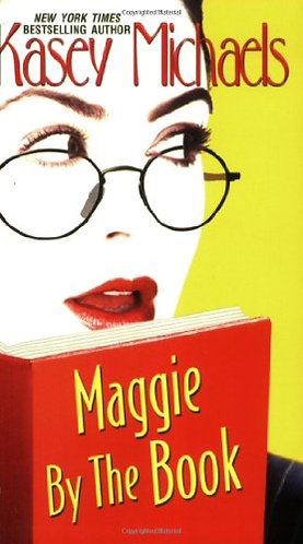 Maggie By The Book by Michaels K