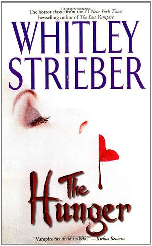 The Hunger by Strieber Whitley
