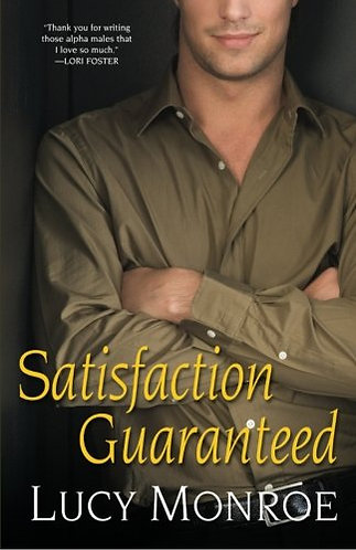 Satisfaction Guaranteed by Monroe Lucy