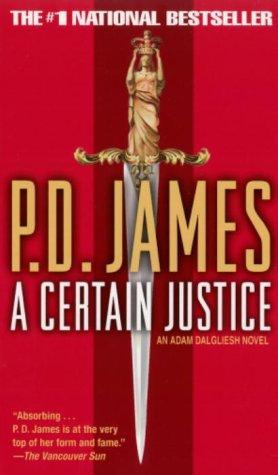 A Certain Justice by James P.D.