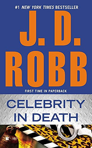Celebrity in Death by Robb J.D.
