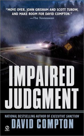 Impaired Judgment by Compton Davi