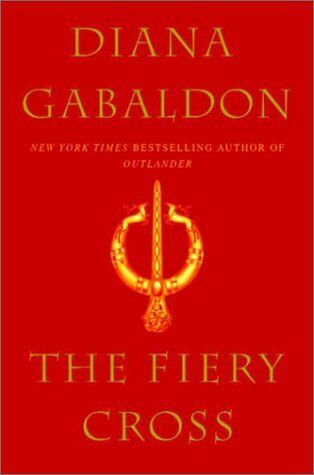 The Fiery Cross by Gabaldon Diana