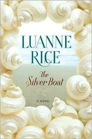 The Silver Boat by Rice Luanne
