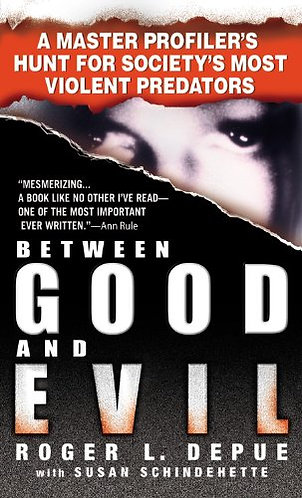Between Good and Evil by Depue Roger