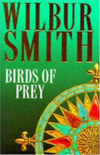 Birds Of Prey by Smith Wilbur