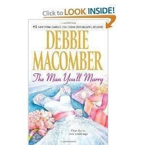 The Man You'll Marry by Macomber Debbie