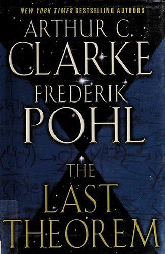 The Last Theorem by Clarke A.c.