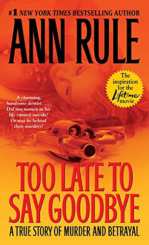 Too Late To Say Goodbye by Rule Ann