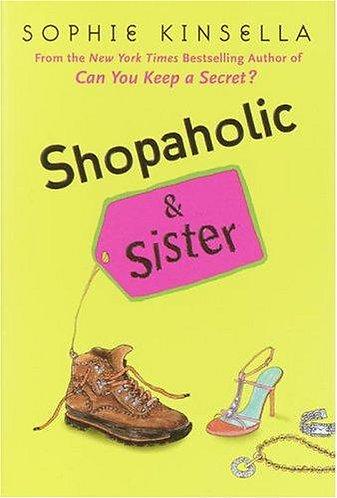 Shopaholic & Sister by Kinsella Sophie