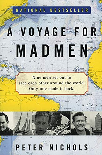 A Voyage for Madmen by Nichols Peter