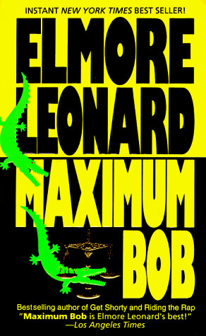 Maximum Bob by Leonard E