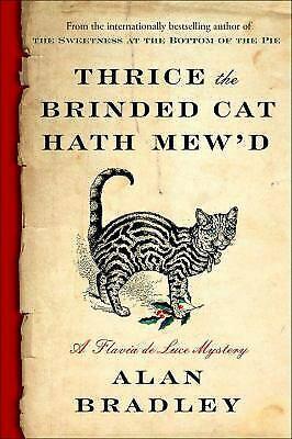 THRICE THE BRINDED CAT HATH MEW'D by Bradley Alan