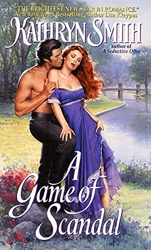 A Game Of Scandal by Smith Kathryn