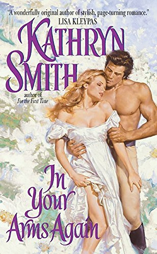 In Your Arms Again by Smith Kathryn
