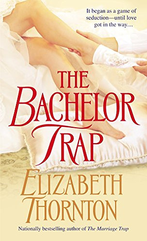 The Bachelor Trap by Thorton Elizabeth